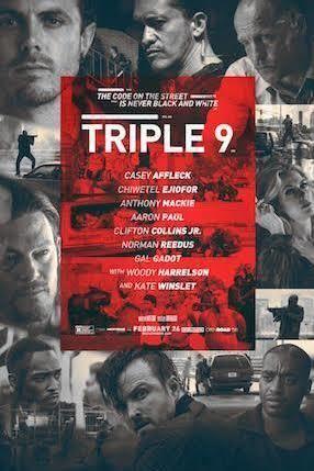 Triple 9 t3gstaticcomimagesqtbnANd9GcRxnHMhY9X40mVO