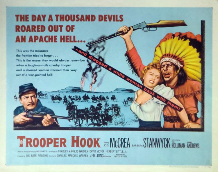 Trooper Hook 1957 The Motion Pictures