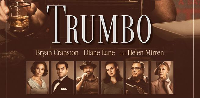 TRUMBO 2015 Movie update Inspired by OUR writing story per our