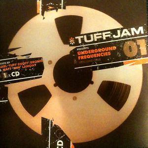 Tuff Jam TUFF JAM UNDERGROUND FREQUENCIES 1 X CD UK GARAGE OLDSKOOL CDJ CD