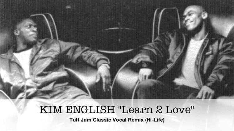 Tuff Jam Kim English Learn 2 Love Tuff Jam Classic Vocal Remix HiLife