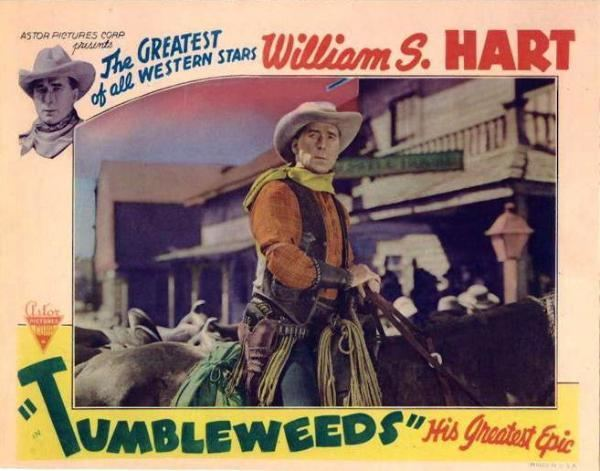 Tumbleweeds (1925 film) Lobby card for the 1925 silent film Tumbleweeds starring William S