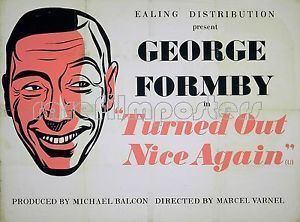 Turned Out Nice Again TURNED OUT NICE AGAIN 1941 George Formby EALING STUDIOS UK QUAD