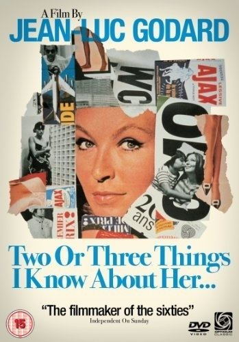 Two or Three Things I Know About Her 2 or 3 Things I know about her Jean Luc Godard whispers