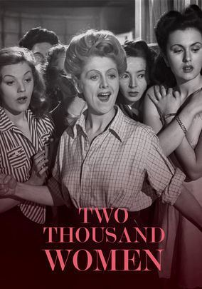 Two Thousand Women Is Two Thousand Women aka House of 1000 Women available to