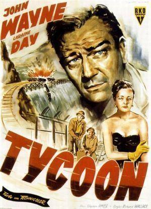 Tycoon 1947 Richard Wallace John Wayne Laraine Day Cedric
