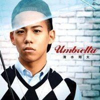 Umbrella (Shota Shimizu album) httpsuploadwikimediaorgwikipediaen442Sho