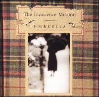 Umbrella (The Innocence Mission album) httpsuploadwikimediaorgwikipediaen00aIM