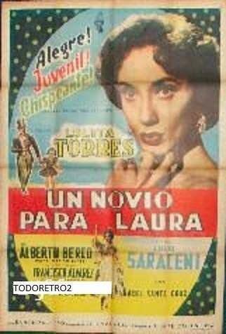 Un novio para Laura Afiche Un Novio Para Laura Lolita Torres Alberto Berco 1955 700