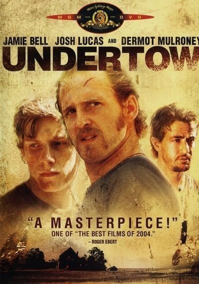 Undertow (2004 film) Undertow Movie Review Film Summary 2004 Roger Ebert