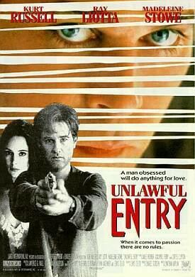 Unlawful Entry (film) UNLAWFUL ENTRY 1992 with Kurt Russell Ray Liotta and Madeleine