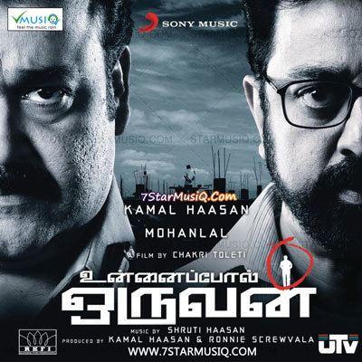 Unnaipol Oruvan (2009 film) Unnaipol Oruvan 2009 Tamil Movie High Quality mp3 Songs Listen and