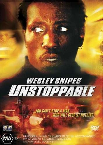 Unstoppable (2004 film) Unstoppable 2004