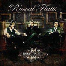 Unstoppable (Rascal Flatts album) httpsuploadwikimediaorgwikipediaenthumbf