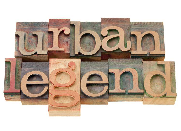 Urban legend 11 Popular Urban Legends Dispelled