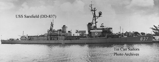 USS Sarsfield (DD-837) Tin Can Sailors The National Association of Destroyer Veterans