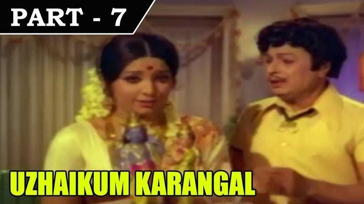 Uzhaikkum Karangal Uzhaikkum Karangal 1976 Tamil Movie Part in 7 15 MGR