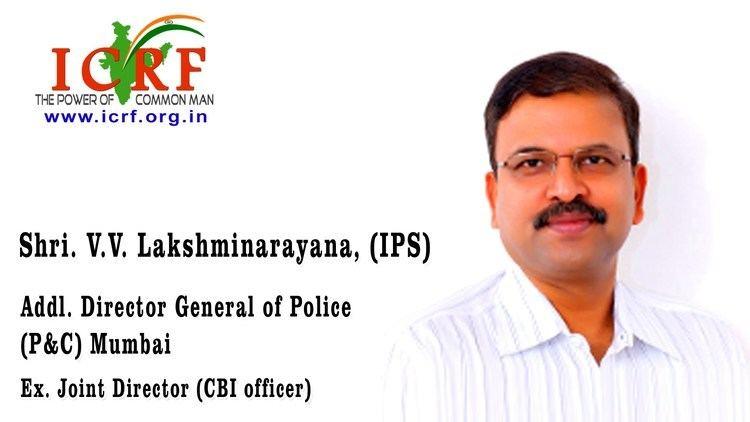V. V. Lakshminarayana Message from Sri VV Lakshminarayana IPS on ICRF Innovative