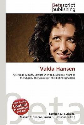 Valda Hansen Valda Hansen by Lambert M Surhone Miriam T Timpledon Susan F