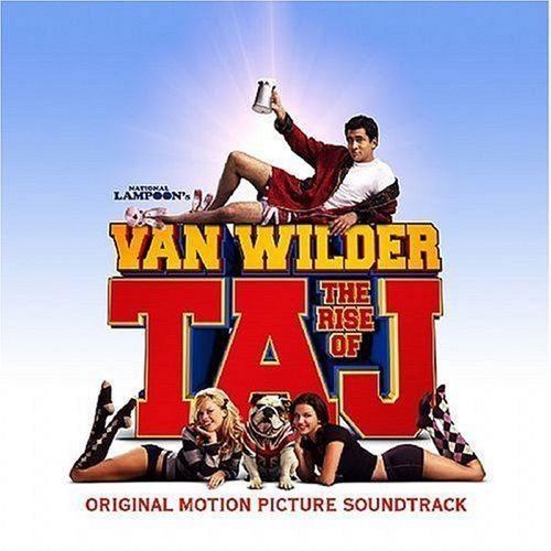 Van Wilder: The Rise of Taj Various Artists National Lampoons Van Wilder Rise of Taj