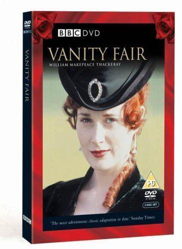 Vanity Fair (1998 TV serial) Vanity Fair DVD Amazoncouk Natasha Little Frances Gray Tom