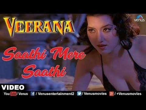Veerana Sathi Mere Sathi Veerana YouTube