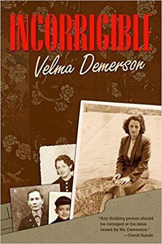 Velma Demerson Incorrigible Velma Demerson 9780889204447 Books Amazonca