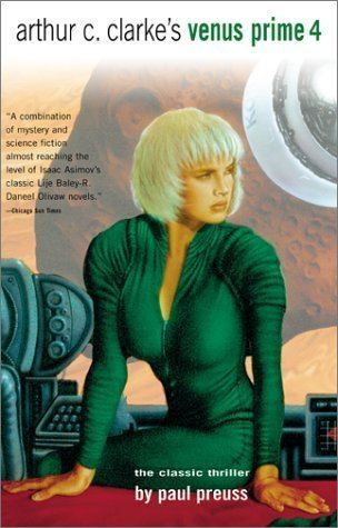 Venus Prime Arthur C Clarke39S Venus Prime Vol 4 Paul Preuss 9780743412858