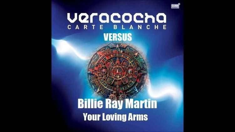 Veracocha Veracocha Carte Blanche VS Billie Ray Martin Your Loving Arms