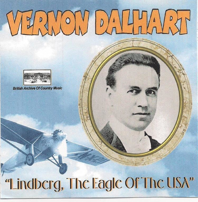 Vernon Dalhart VERNON DALHART 39Lindberg The Eagle of the USA