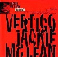 Vertigo (Jackie McLean album) httpsuploadwikimediaorgwikipediaenthumb7