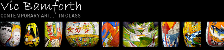 Vic Bamforth Contemporary Art in Glass by Vic Bamforth Painted Graal Specialist