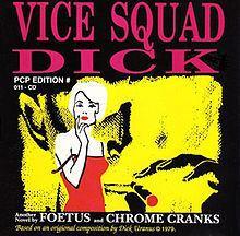 Vice Squad Dick httpsuploadwikimediaorgwikipediaenthumbf