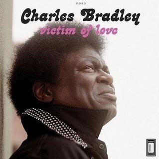 Victim of Love (Charles Bradley album) cdn2pitchforkcomalbums19130homepagelarge0e5