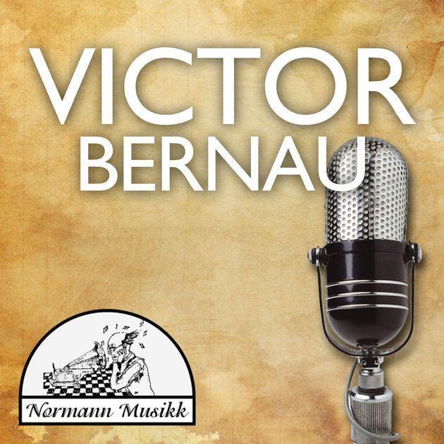 Victor Bernau Victor Bernau by Victor Bernau on Apple Music