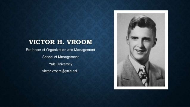 Victor Vroom Victor h vroom theory of expectancy