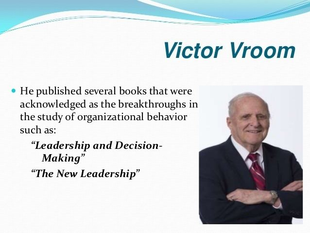 Victor Vroom expectancy theory