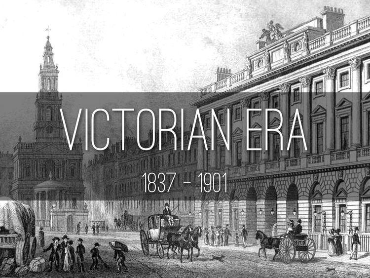 Victorian era The Victorian Era England 18371901