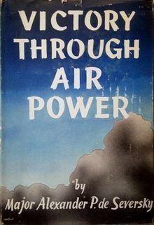 Victory Through Air Power httpsuploadwikimediaorgwikipediaenthumb8