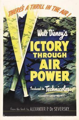 Victory Through Air Power (film) httpsuploadwikimediaorgwikipediaenaa8Vic