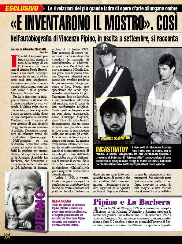 Vincenzo Pipino Lanticipazione Le memorie di Pipino Cos fabbricarono il falso