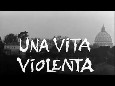 Violent Life Una Vita Violenta 1961 Full Film Dir Heusch Rondi NO ADS