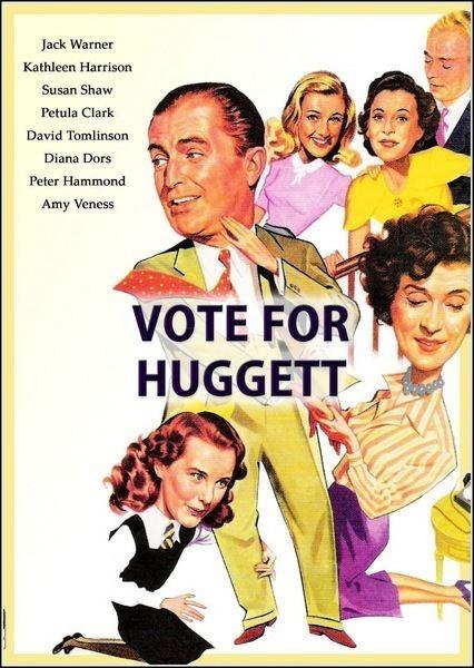 Vote for Huggett rarefilmnetwpcontentuploads201509VoteforH