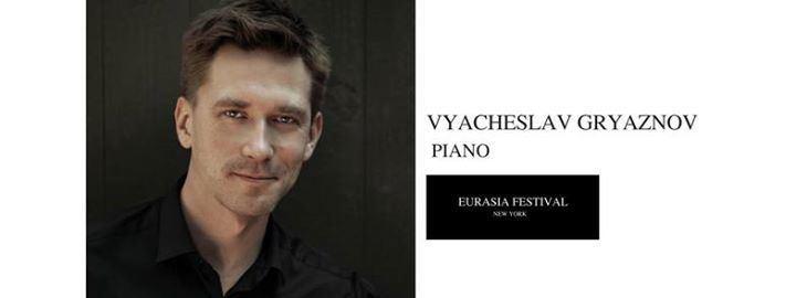 Vyacheslav Gryaznov Eurasia FestivalVyacheslav Gryaznov Pianist and Composer at OPERA