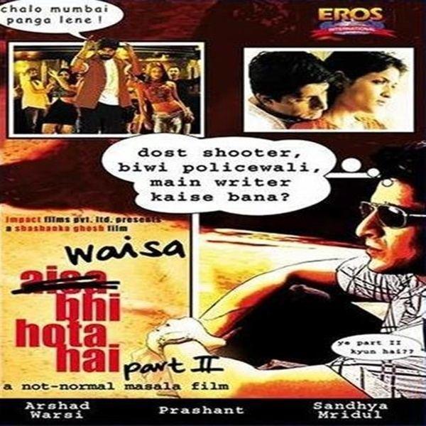 Waisa Bhi Hota Hai Part II Allah Ke Bande Hansde Waisa Bhi Hota Hai Part II 2003 Mp3 Songs