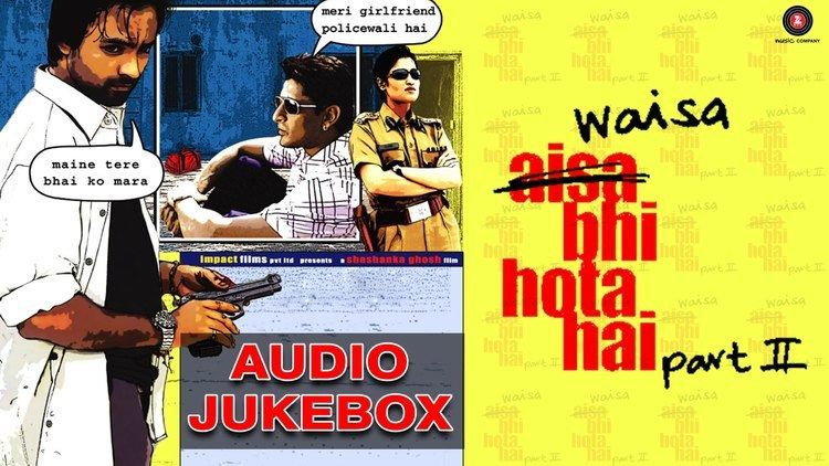 Waisa Bhi Hota Hai Part II Waisa Bhi Hota Hai II Full Songs Audio Jukebox Arshad Warsi