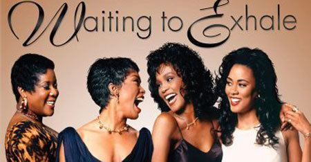 Waiting to Exhale Waiting to Exhale