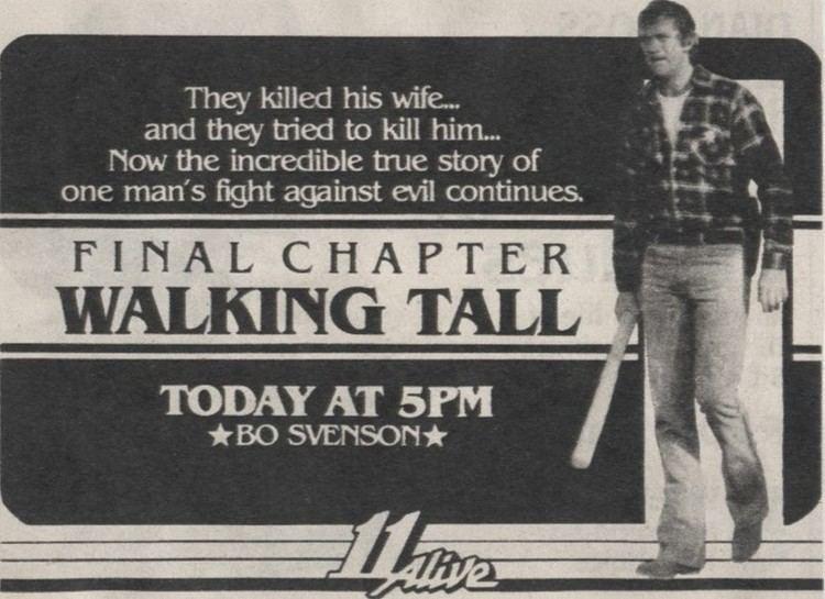 Walking Tall: Final Chapter Final Chapter Walking Tall 1977