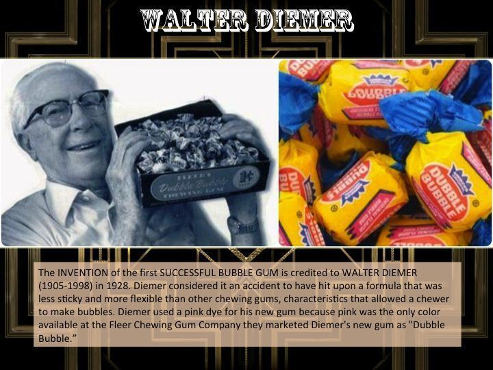 Walter Diemer 25 best Who invented bubble gum ideas on Pinterest Who invented