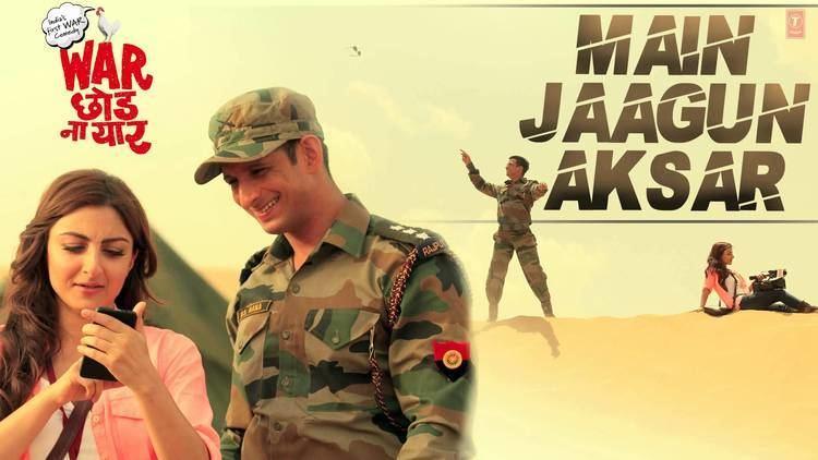 War Chhod Na Yaar Main Jaagun Aksar Full Song Audio War Chhod Na Yaar Sharman